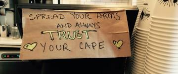 Trust your cape